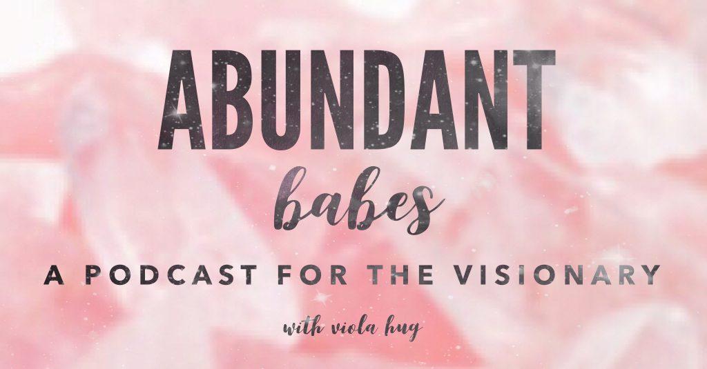 podcast, abundance, boss babe, soulpreneur, entrepreneur, visionary, girl boss, abundance, manifest, pink, crystals