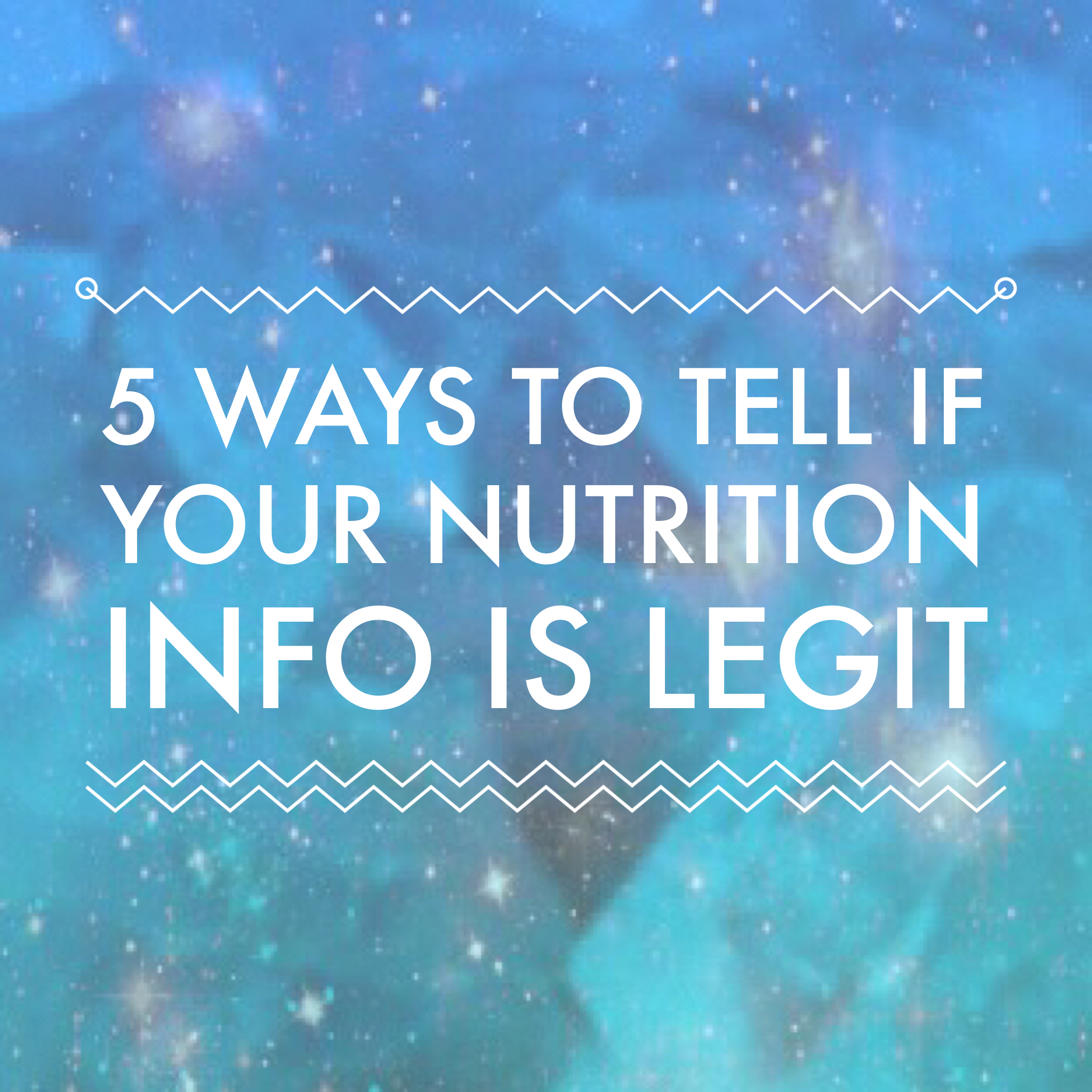 Is the nutrition info legit? 5 simple ways to know