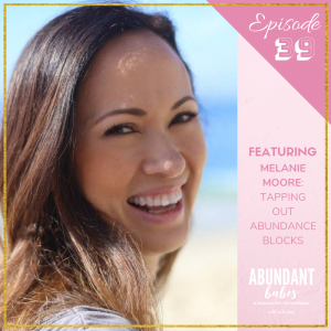 #39 Tapping out abundance blocks – with Melanie Moore