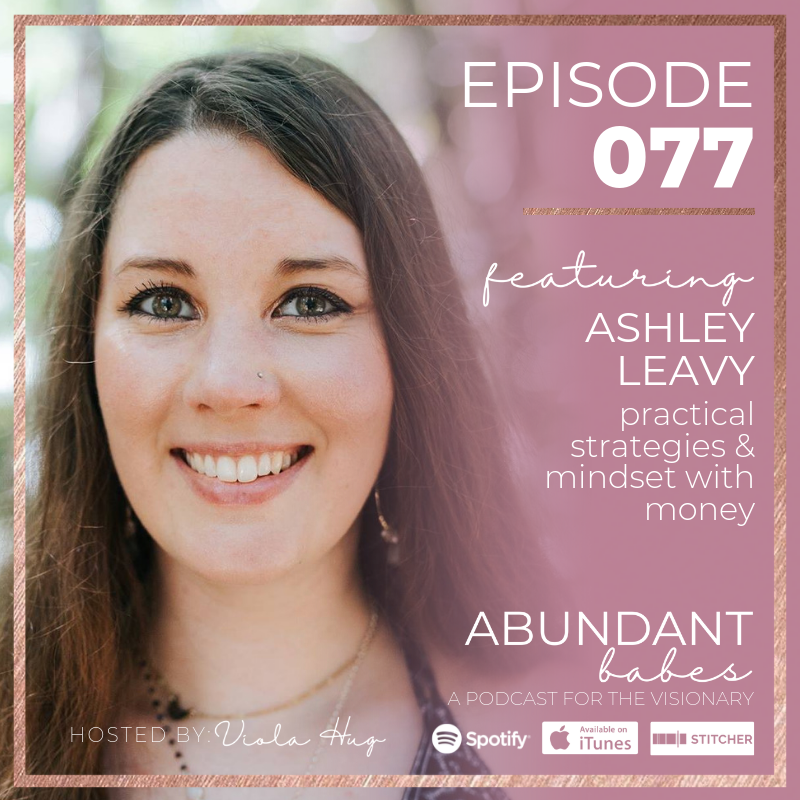 #77 Crystals, The Moon, & Your Business Chakra system – Ashley Leavy
