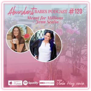 #120 Meant for Millions – Jenn Scalia