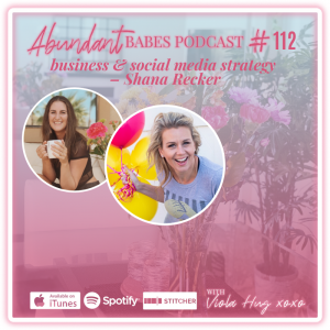 #112 business and social media strategy – Shana Recker