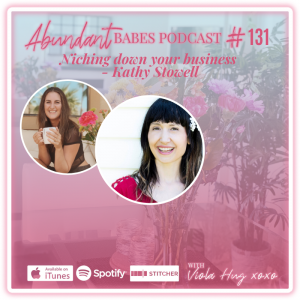 #131 Niching down your business – Kathy Stowell