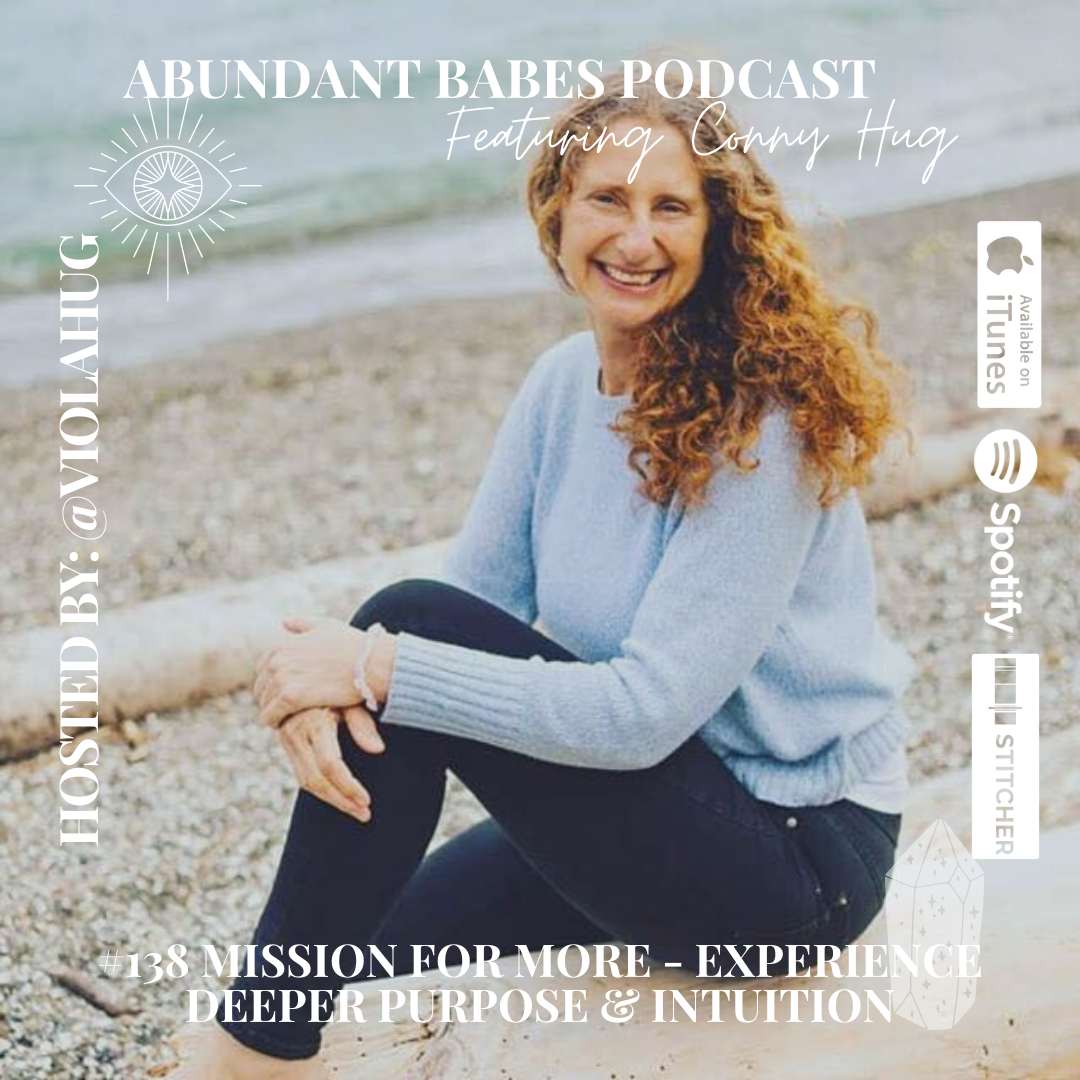 #138 Mission for More – experience deeper purpose and intuition – Conny Hug