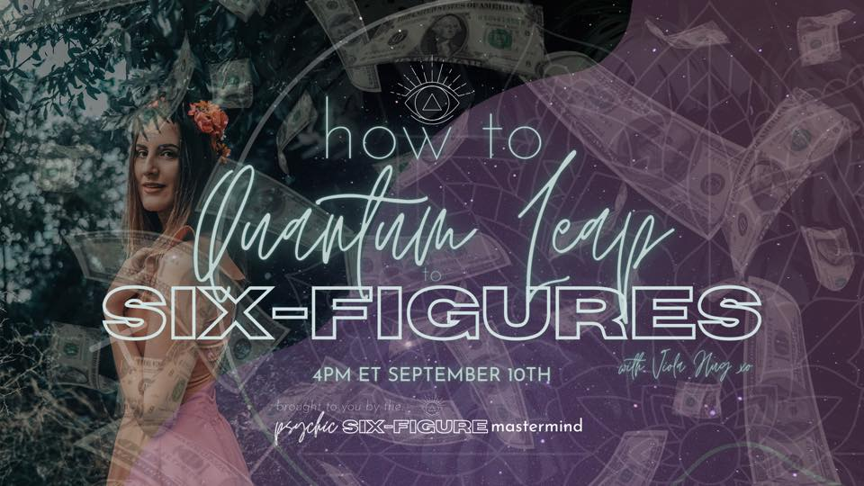 My $111 workshop, for free! HOW TO QUANTUM LEAP TO SIX-FIGURES!