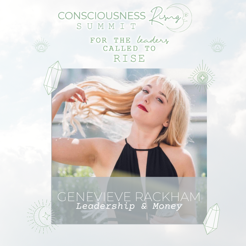 Read more about the article CONSCIOUSNESS RISING SUMMIT 2020: Leadership & Money with Genevieve Rackham & Viola Hug